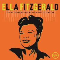 Ella Fitzgerald - The Complete Piano Duets - 2CD