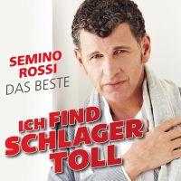 Semino Rossi - Ich Find Schlager Toll - Das Beste - CD