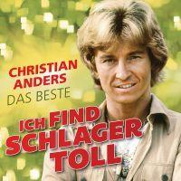Christian Anders - Ich Find Schlager Toll - Das Beste - CD
