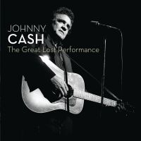 Johnny Cash - The Great Lost Performance - CD