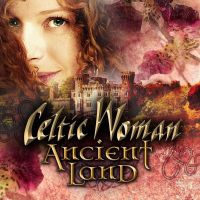 Celtic Woman - Ancient Land - CD