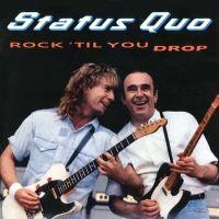 Status Quo - Rock 'Til You Drop - 3CD