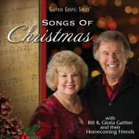 Bill & Gloria Gaither - Songs Of Christmas - CD