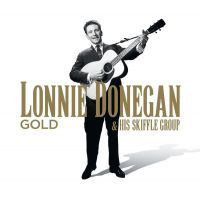 Lonnie Donegan & His Skiffle Group - GOLD - 3CD