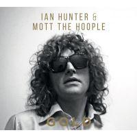Ian Hunter & Mott The Hoople - GOLD - 3CD
