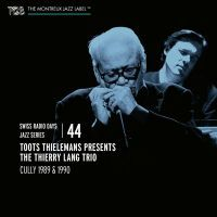 Toots Thielemans - Swiss Radio Days Jazz Series Vol. 44 - CD