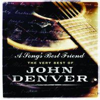 John Denver - A Songs Best Friend - The Very Best Of - CD