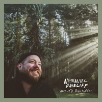Nathaniel Ratelifff - And It's Still Alright - CD