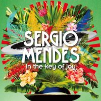 Sergio Mendes - In The Key Of Joy - CD