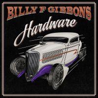 Billy F Gibbons - Hardware - CD