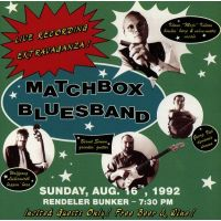Matchbox Bluesband - Live Recording Extravaganza! - CD