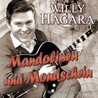 Willy Hagara - Mandolinen Und Mondschein - 2CD