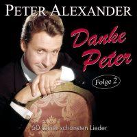 Peter Alexander - Danke Peter - Folge 2 - 2CD