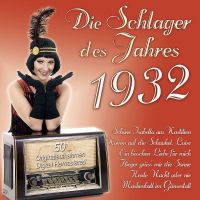 Die Schlager Des Jahres 1932 - 2CD