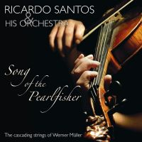 Ricardo Santos & His Orchestra - Song Of The Pearlfisher - 2CD