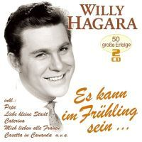 Willy Hagara - Es Kann Im Fruhling Sein - 2CD