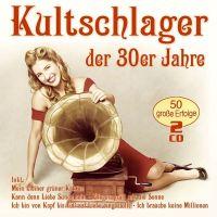 Kultschlager Der 30er Jahre - 2CD