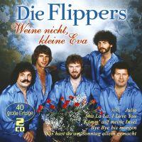 Die Flippers - Weine Nicht, Kleine Eva - 2CD