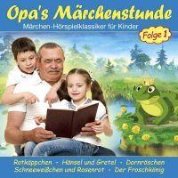 Opa's Marchenstunden - Folge 1 - CD
