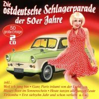 Die Ostdeutsche Schlagerparade Der 50er Jahre - 2CD