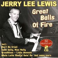 Jerry Lee Lewis - Great Balls Of Fire - 2CD