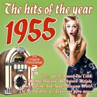 The Hits Of The Year 1955 - 2CD