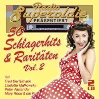 Radio Superoldie Prasentiert - 50 Schlagerhits & Raritaten Vol. 2 - 2CD