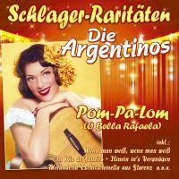 Die Argentinos - Pom-Pa-Lom (O Bella Rafaela) - CD