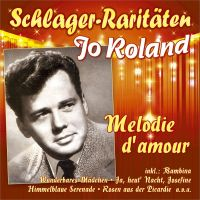 Jo Roland - Melodie D'Amour - CD