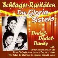 Die Gloria-Sisters - Dudel-Dudel-Dandy - Schlager-Raritaten - CD