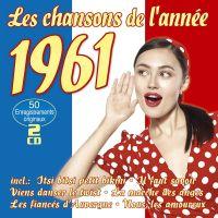 Les Chansons De L'annee 1961 - 2CD