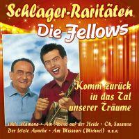 Die Fellows - Komm Zuruck In Das Tal Unserer Traume - CD
