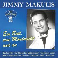 Jimmy Makulis - Ein Boot, Eine Mondnacht Und Du - 2CD