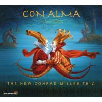 The New Conrad Miller Trio - Con Alma - CD