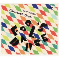 Christoph Grab - Raw Vision - CD