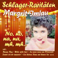 Margrit Imlau - No, No, Na, Na, Mh, Mh - Schlager Raritaten - CD