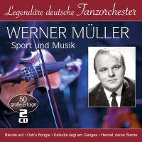 Werner Muller - Sport Und Musik - Legendare Deutsche Tanzorchester - 50 Grosse Erfolge - 2CD