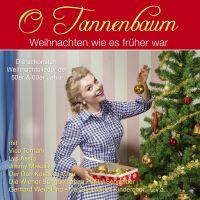 O Tannenbaum - Weihnachten Wie Es Fruher War - CD