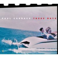 Paul Carrack - These Days - CD