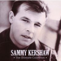Sammy Kershaw - The Ultimate Collection - CD