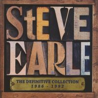 Steve Earle - The Definitive Collection 1986-1992 - 2CD