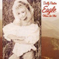 Dolly Parton - Eagle When She Flies - CD