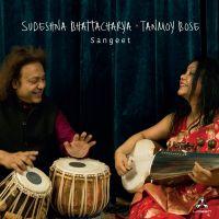 Sudeshna Bhattacharya & Tanmoy Bose - Sangeet - CD