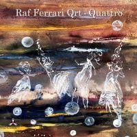 Raf Ferrari Quartet - Quattro - CD