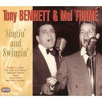 Tony Bennett and Mel Tormé - Singin' And Swingin' - 3CD