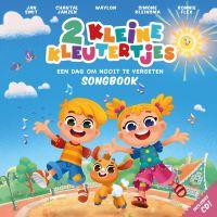 2 Kleine Kleutertjes - Een Dag Om Nooit Te Vergeten Songbook - BOEK+CD