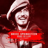 Bruce Springsteen - Bound For Glory - CD