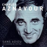 Charles Aznavour - Sans Adieu - CD