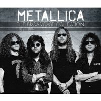 Metallica - The Broadcast Collection 1988-1994 - 4CD