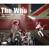 The Who - The Broadcast Collection 1965-1981 - 5CD